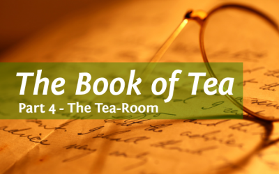Kakuzo Okakura's The Book of Tea Part 4
