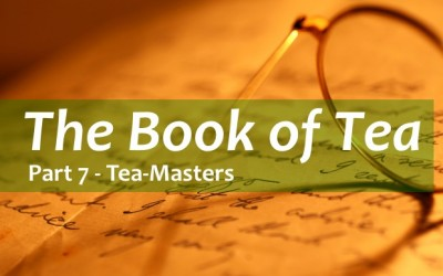 Kakuzo Okakura's The Book of Tea Part 7